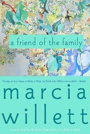 A FRIEND OF THE FAMILY by Marcia Willett