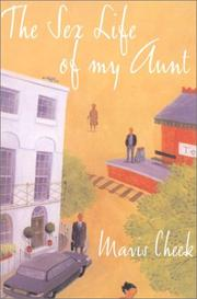 THE SEX LIFE OF MY AUNT by Mavis Cheek