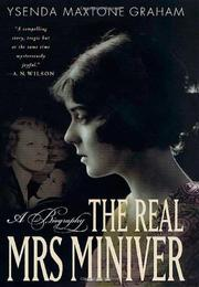 THE REAL MRS. MINIVER by Ysenda Maxtone Graham