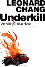UNDERKILL by Leonard Chang