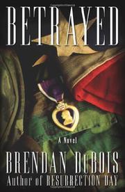 BETRAYED by Brendan Dubois