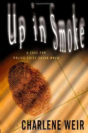 UP IN SMOKE by Charlene Weir
