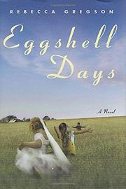 EGGSHELL DAYS by Rebecca Gregson
