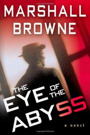 EYE OF THE ABYSS by Marshall Browne