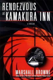 RENDEZVOUS AT KAMAKURA INN by Marshall Browne