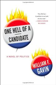 ONE HELL OF A CANDIDATE by William F. Gavin