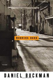 MORNING DARK by Daniel Buckman