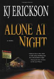 ALONE AT NIGHT by KJ Erickson
