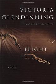 FLIGHT by Victoria Glendinning