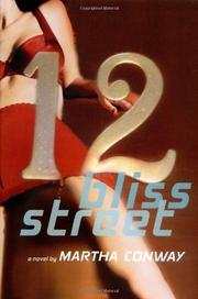 12 BLISS STREET by Martha Conway