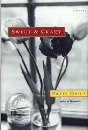 SWEET & CRAZY by Patty Dann