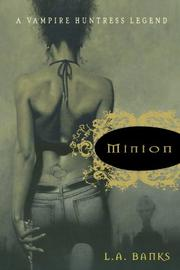 MINION by L.A. Banks
