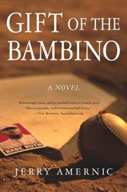 THE GIFT OF THE BAMBINO by Jerry Amernic