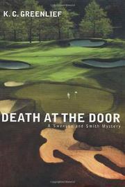 DEATH AT THE DOOR by K.C. Greenlief