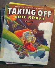 TAKING OFF by Eric Kraft