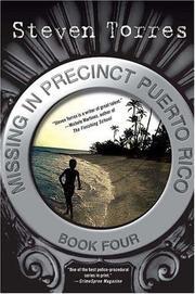 MISSING IN PRECINCT PUERTO RICO by Steven Torres
