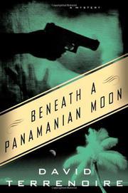 BENEATH A PANAMANIAN MOON by David Terrenoire