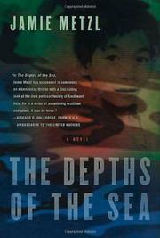 THE DEPTHS OF THE SEA by Jamie Metzl