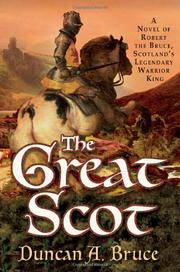 THE GREAT SCOT by Duncan A. Bruce