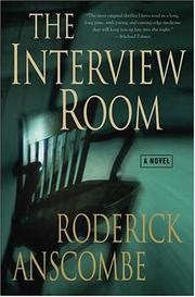 THE INTERVIEW ROOM by Roderick Anscombe