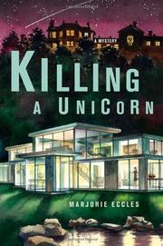 KILLING A UNICORN by Marjorie Eccles