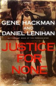 JUSTICE FOR NONE by Gene Hackman