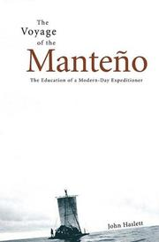 THE VOYAGE OF THE MANTEÑO by John Haslett