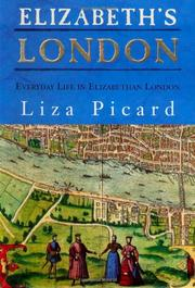 ELIZABETH'S LONDON by Liza Picard