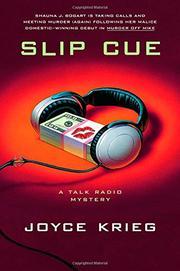 SLIP CUE by Joyce Krieg