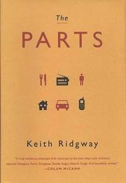 THE PARTS by Keith Ridgway