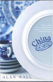 CHINA by Alan Wall