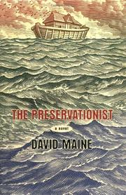 THE PRESERVATIONIST by David Maine