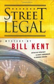 STREET LEGAL by Bill Kent