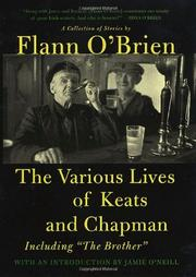 THE VARIOUS LIVES OF KEATS AND CHAPMAN (AND THE BROTHER) by Flann O'Brien