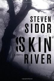 SKIN RIVER by Steven Sidor