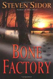 BONE FACTORY by Steven Sidor
