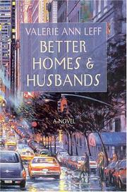 BETTER HOMES AND HUSBANDS by Valerie Ann Leff