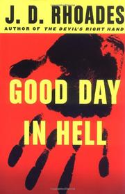 GOOD DAY IN HELL by J.D. Rhoades