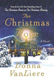 THE CHRISTMAS HOPE by Donna Van Liere
