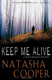 KEEP ME ALIVE by Natasha Cooper