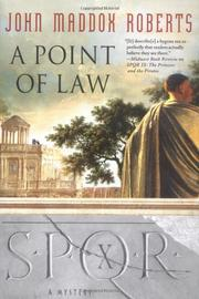 SPQR X: A POINT IN LAW by John Maddox  Roberts
