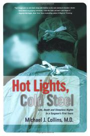 HOT LIGHTS, COLD STEEL by Michael Collins