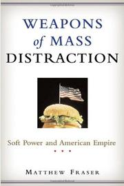 WEAPONS OF MASS DISTRACTION by Matthew Fraser
