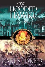 THE HOODED HAWKE by Karen Harper