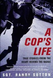 A COP'S LIFE by Randy Sutton