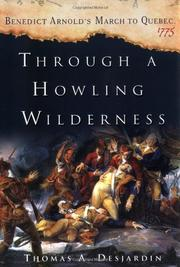 THROUGH A HOWLING WILDERNESS by Thomas Desjardin