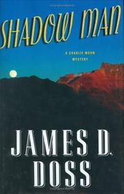 SHADOW MAN by James D. Doss