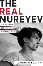 THE REAL NUREYEV by Carolyn Soutar