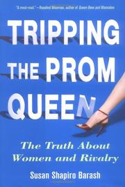 TRIPPING THE PROM QUEEN by Susan Shapiro Barash