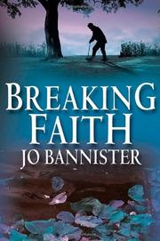 BREAKING FAITH by Jo Bannister